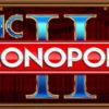 Epic Monopoly II Slot